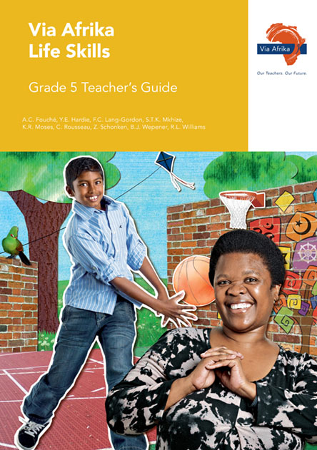 Via Afrika Life Skills Grade 5 Teacher's Guide