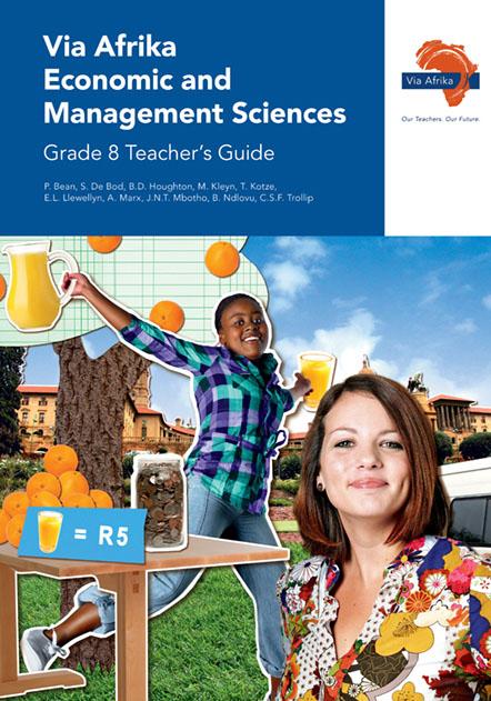 Via Afrika Economic and Management Sciences Grade 8 Teacher's Guide