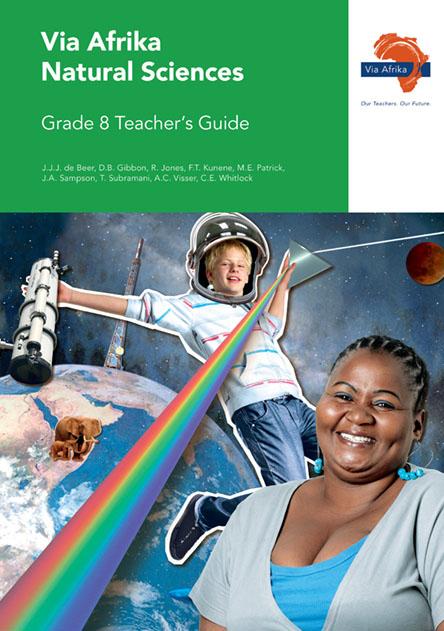 Via Afrika Natural Sciences Grade 8 Teacher's Guide