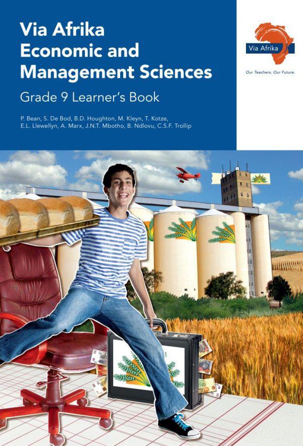 Via Afrika Economic and Management Sciences Grade 9 Learner's Book