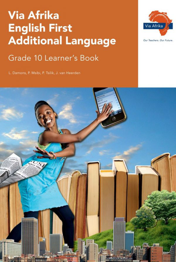 Via Afrika English First Additional Language Grade 10 Learner's Book