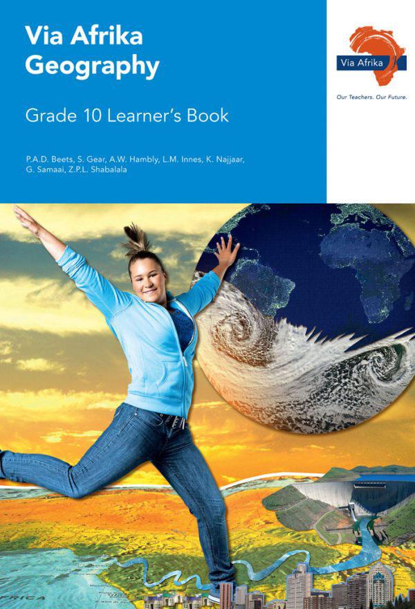 Via Afrika Geography Grade 10 Learner's Book