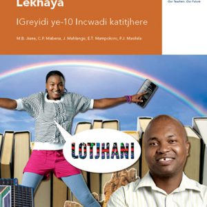 Via Afrika isiNdebele Home Language Grade 10 Teacher's Guide