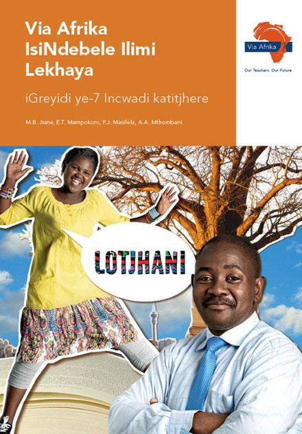 Via Afrika isiNdebele Home Language Grade 7 Teacher's Guide