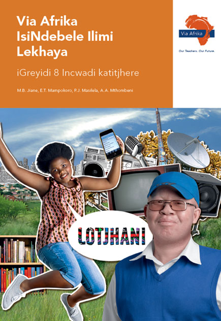 Via Afrika isiNdebele Home Language Grade 8 Teacher's Guide