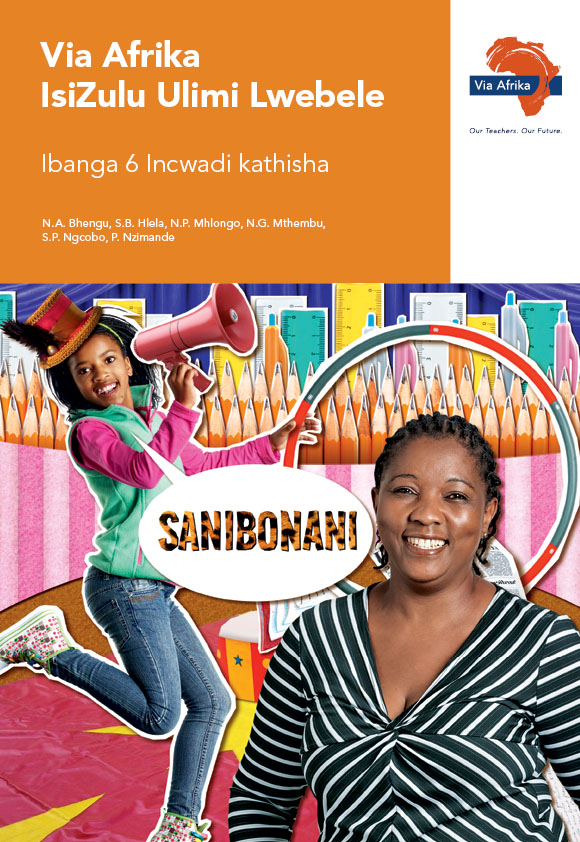Via Afrika isiZulu Home Language Grade 6 Teacher's Guide