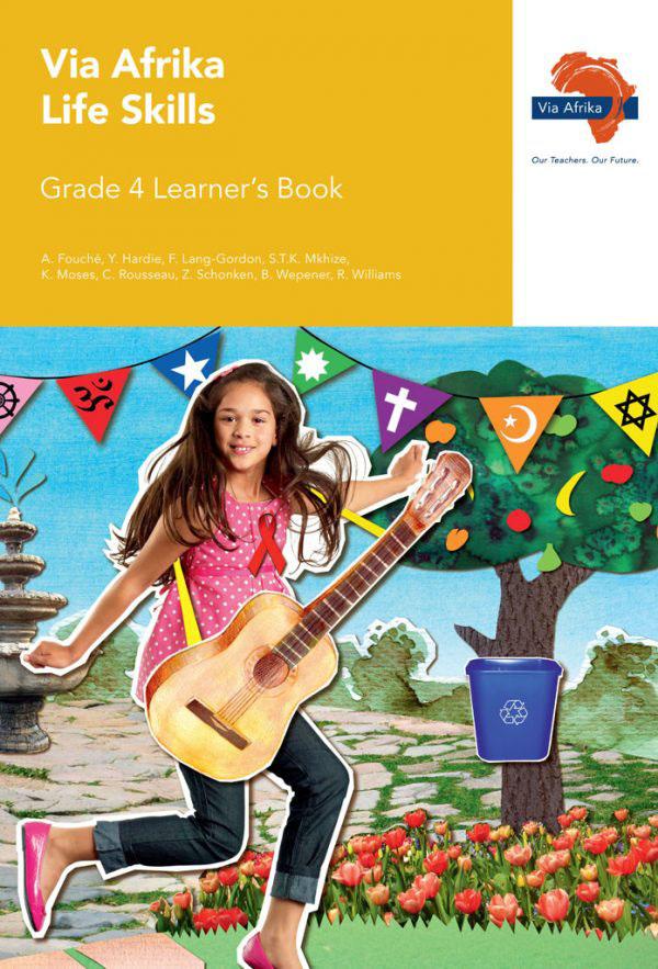 Via Afrika Life Skills Grade 4 Learner's Book