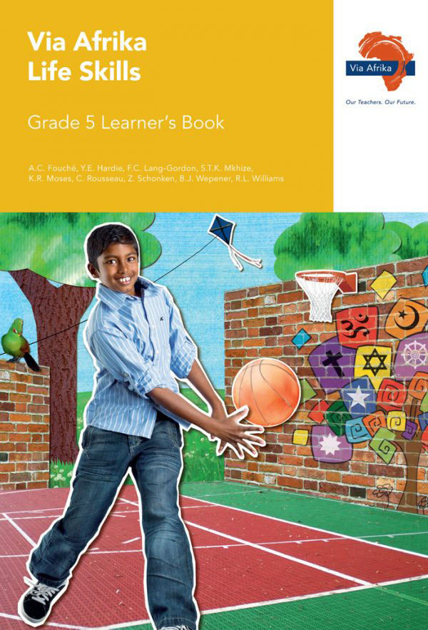Via Afrika Life Skills Grade 5 Learner's Book
