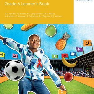 Via Afrika Life Skills Grade 6 Learner's Book
