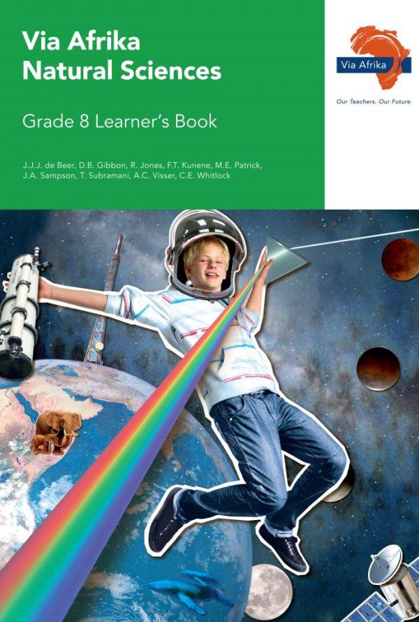 Via Afrika Natural Sciences Grade 8 Learner's Book