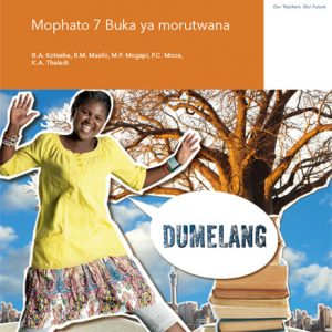 Via Afrika Setswana Home Language Grade 7 Learner's Book