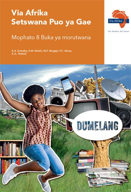Via Afrika Setswana Home Language Grade 8 Learner's Book