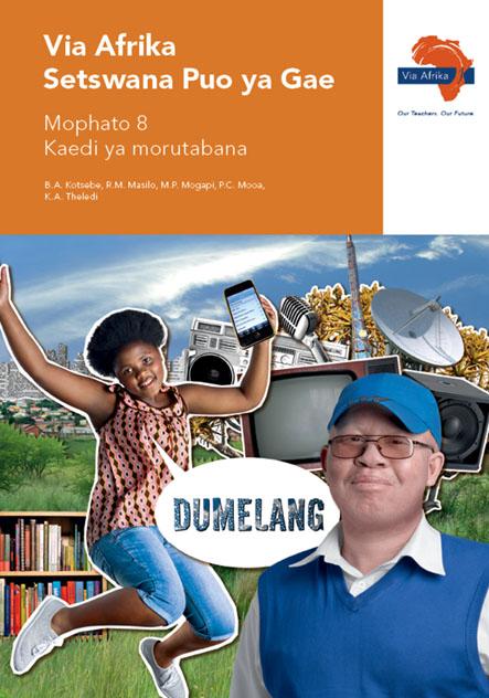 Via Afrika Setswana Home Language Grade 8 Teacher's Guide