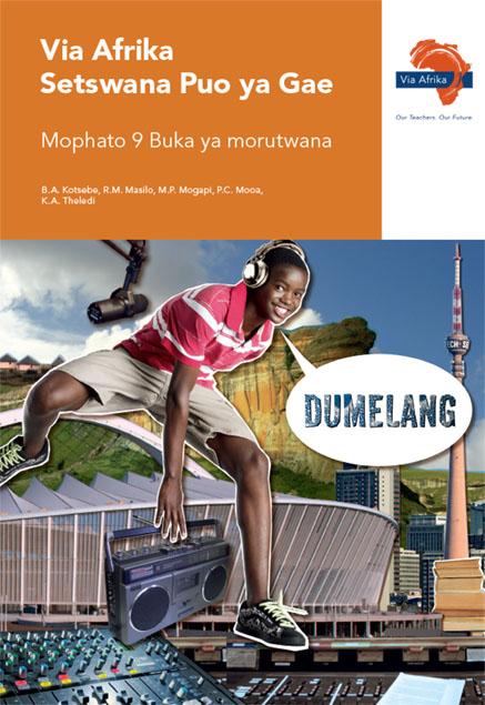 Via Afrika Setswana Home Language Grade 9 Learner's Book