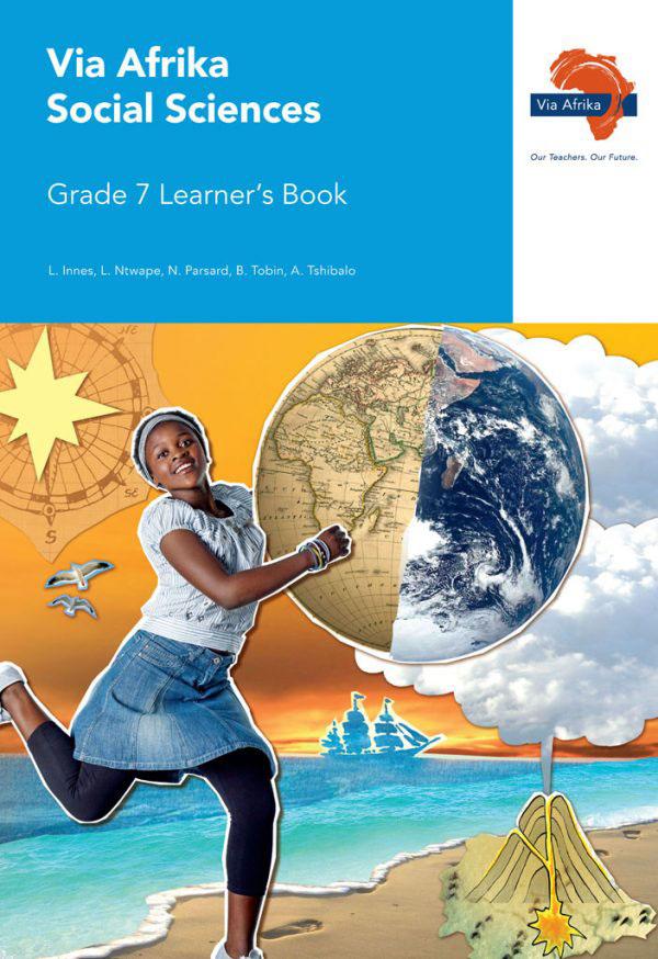 Via Afrika Social Sciences Grade 7 Learner's Book