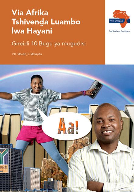 Via Afrika Tshivenḓa Home Language Grade 10 Teacher's Guide