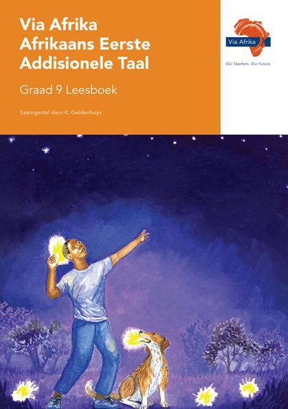 Via Afrika Afrikaans Eerste Addisionele Taal Graad 9 Leesboek