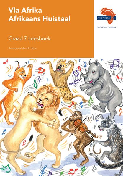 Via Afrika Afrikaans Huistaal Graad 7 Leesboek