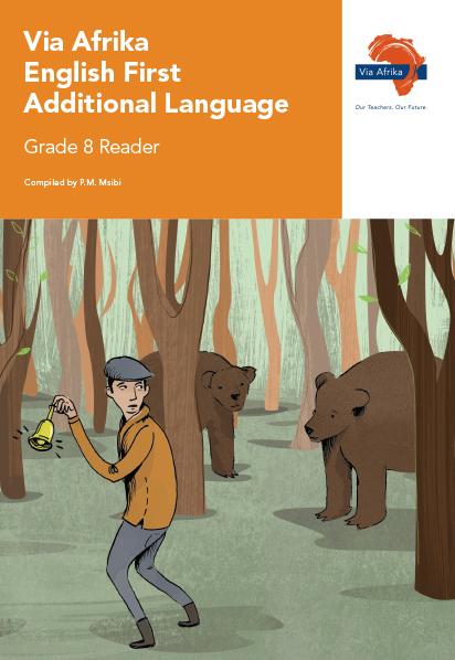 Via Afrika English First Additional Language Grade 8 Reader