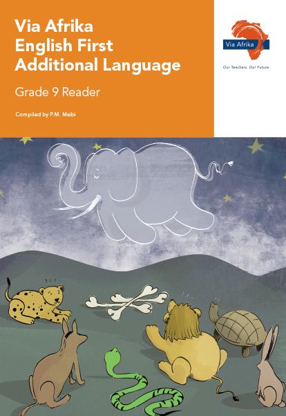 Via Afrika English First Additional Language Grade 9 Reader
