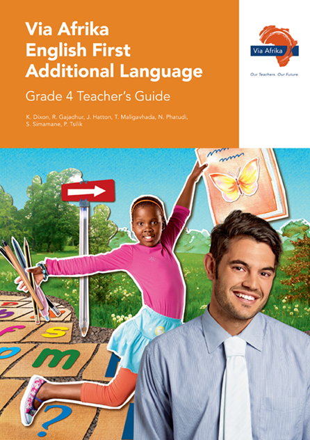 Via Afrika English First Additional Language Grade 4 Teacher's Guide
