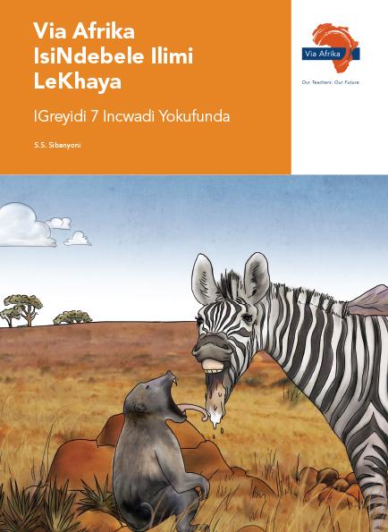 Via Afrika isiNdebele Home Language Grade 7 Reader