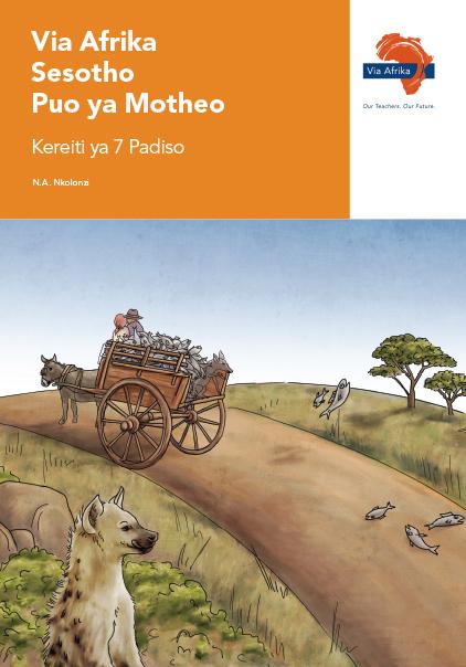Via Afrika Sesotho Home Language Grade 7 Reader