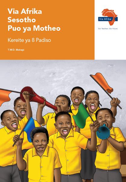 Via Afrika Sesotho Home Language Grade 8 Reader