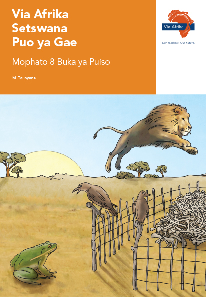 Via Afrika Setswana Home Language Grade 8 Reader