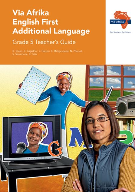 Via Afrika English First Additional Language Grade 5 Teacher's Guide