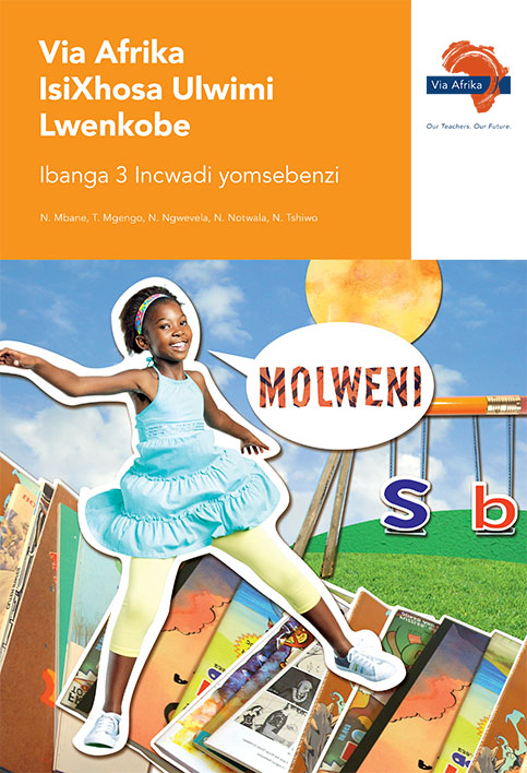 Via Afrika isiXhosa Home Language Grade 3 Workbook