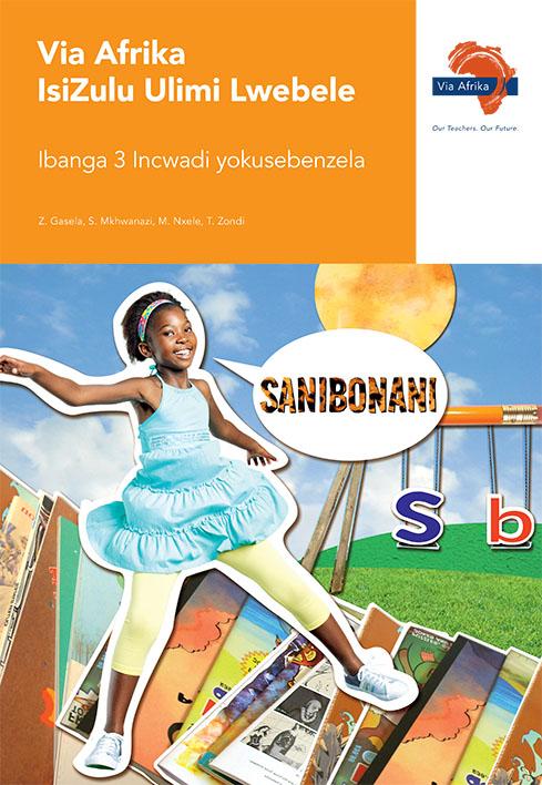 Via Afrika isiZulu Home Language Grade 3 Workbook