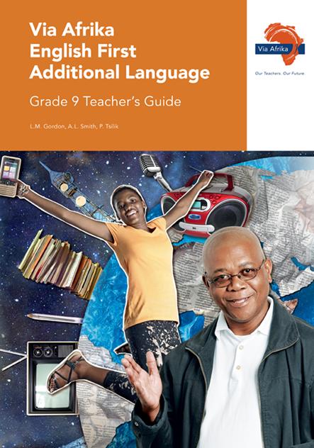 Via Afrika English First Additional Language Grade 9 Teacher's Guide