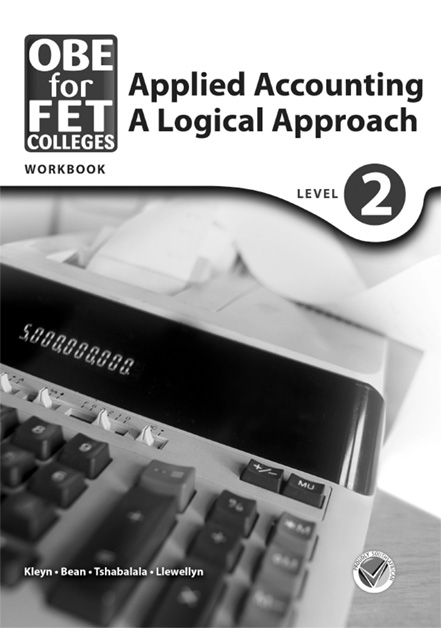 OBE for FET Colleges Applied Accounting: A Logical Approach Level 2 Workbook