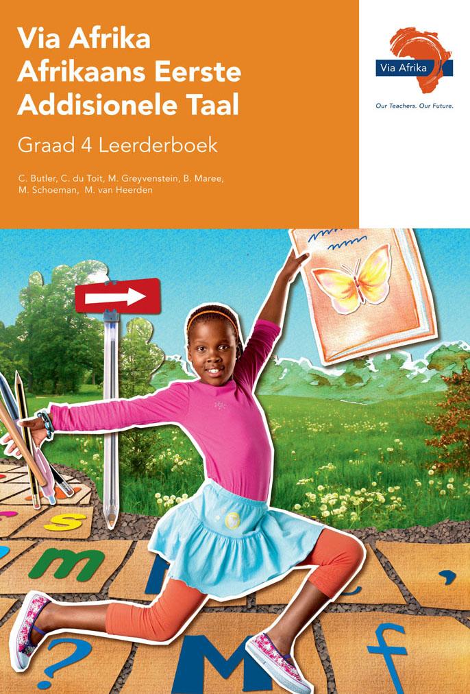 Via Afrika Afrikaans Eerste Addisionele Taal Graad 4 Leerderboek