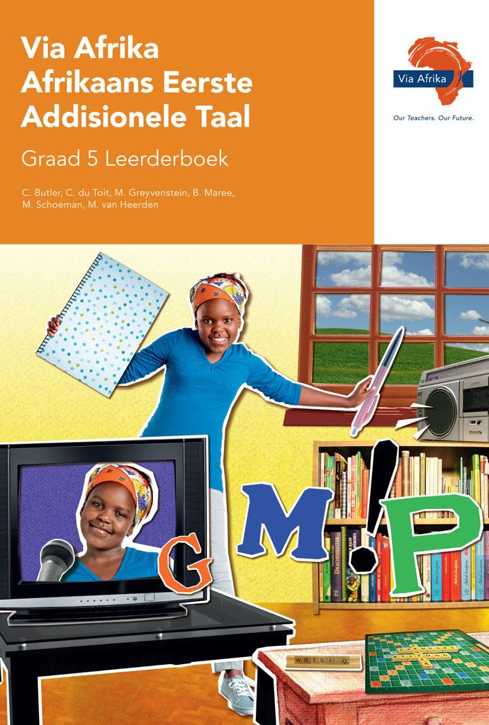 Via Afrika Afrikaans Eerste Addisionele Taal Graad 5 Leerderboek