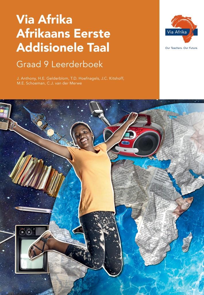 Via Afrika Afrikaans Eerste Addisionele Taal Graad 9 Leerderboek