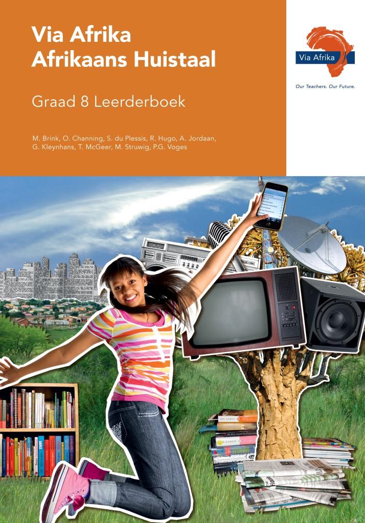 Via Afrika Afrikaans Huistaal Graad 8 Leerderboek