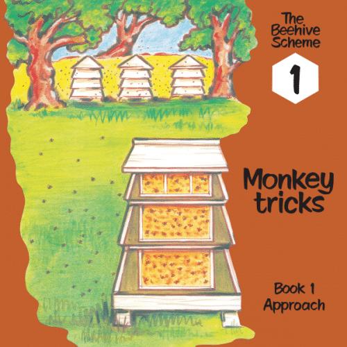 Beehive Book 1: Monkey tricks