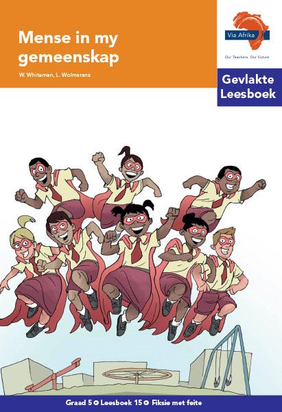 Via Afrika Intermediêre Fase Gevlakte Leesboek 15: Mense in my gemeenskap