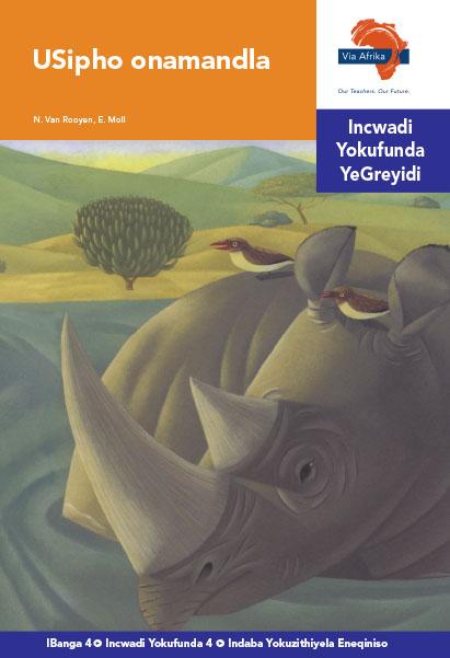 Via Afrika isiNdebele Home Language Intermediate Phase Graded Reader 4 Usipho onamandla