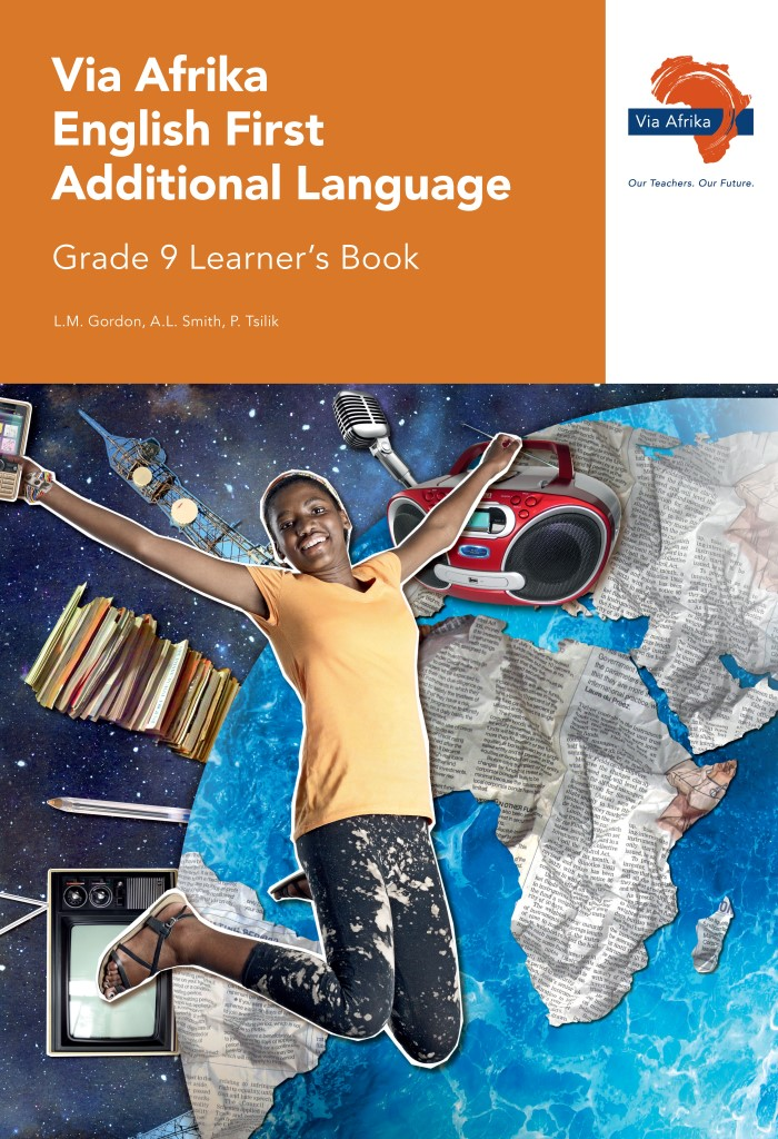 Via Afrika English First Additional Language Grade 9 Learner's Book