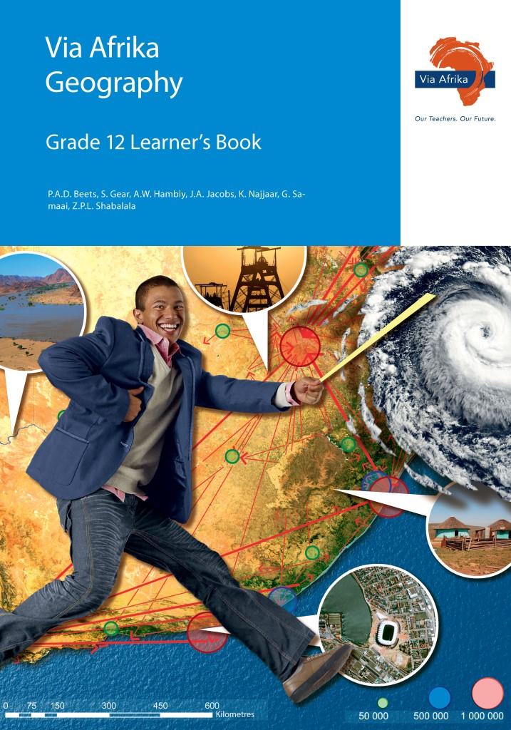 Via Afrika Geography Grade 12 Learner's Book - Via Afrika