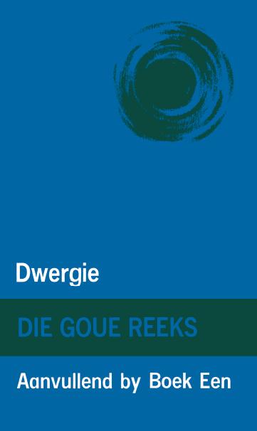 Goue Reeks Vlak 1: Dwergie (Aanvullende boek)