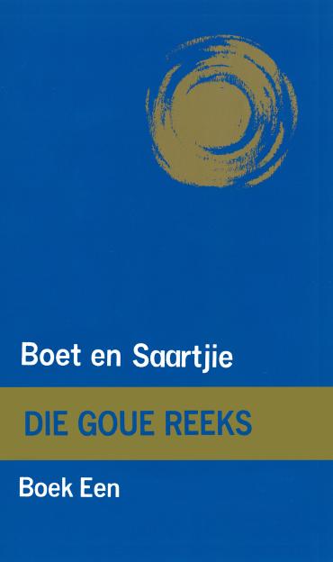 Goue Reeks Vlak 1: Boet en Saartjie