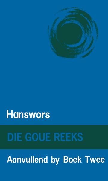 Goue Reeks Vlak 2: Hanswors (Aanvullende boek)