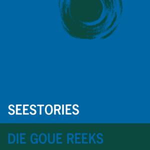 Goue Reeks Vlak 5: Seestories