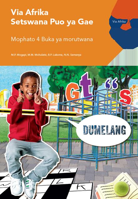 Via Afrika Setswana Home Language Grade 4 Learner's Book