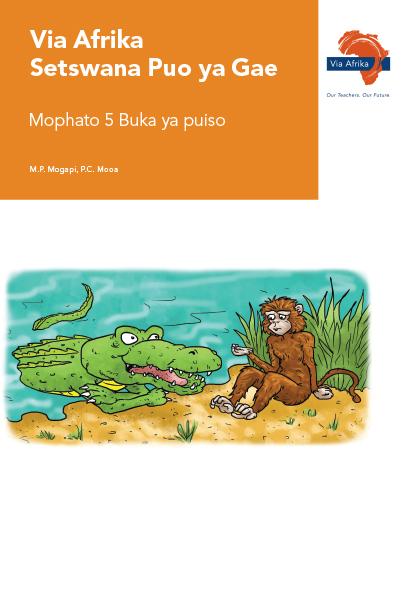 Via Afrika Setswana Home Language Grade 5 Reader