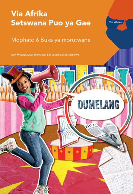 Via Afrika Setswana Home Language Grade 6 Learner's Book